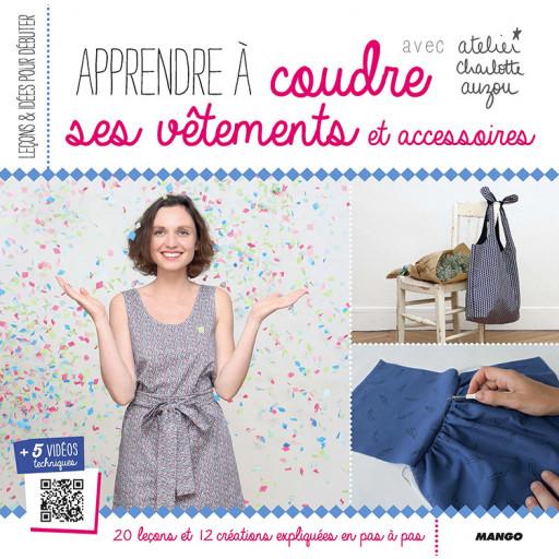 Livre : Apprendre à coudre ses vêtements et accessoires