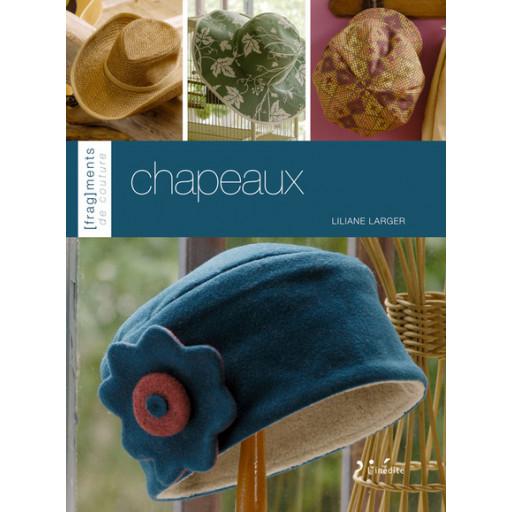 Chapeaux de Liliane LARGER