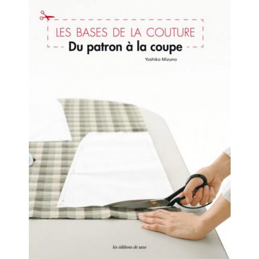 Livre : Les Bases de la Couture - Du patron à la coupe
