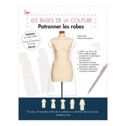 Les Bases de la Couture : Patronner les robes