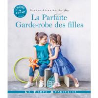 Livre : La Parfaite Garde-robe des filles - Karine Aivazian