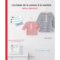 Livre : Les bases de la couture à la machine - Spécial débutants