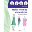 Habiller toutes les morphologies - Teresa Gilewska