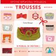 Trousses - Corine Romeyer